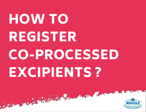 How to register co-processed Excipients