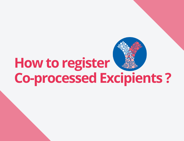 How to register co-processed excipients?